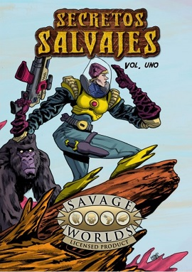 SAVAGE WORLDS: SECRETOS SALVAJES VOL.1