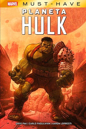 MARVEL MUST-HAVE. PLANETA HULK