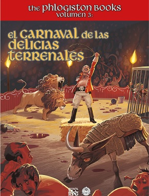 THE PLHOGISTON BOOKS VOL.3: EL CARNAVAL DE LAS DELICIAS TERRENALES